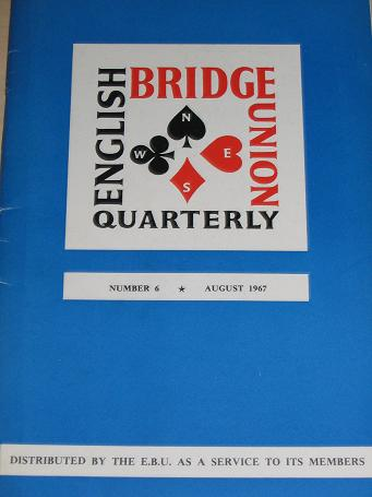 ENGLISH BRIDGE UNION QUARTERLY magazine Number 6, August 1967 issue for sale. Vintage CARDS, GAMES p