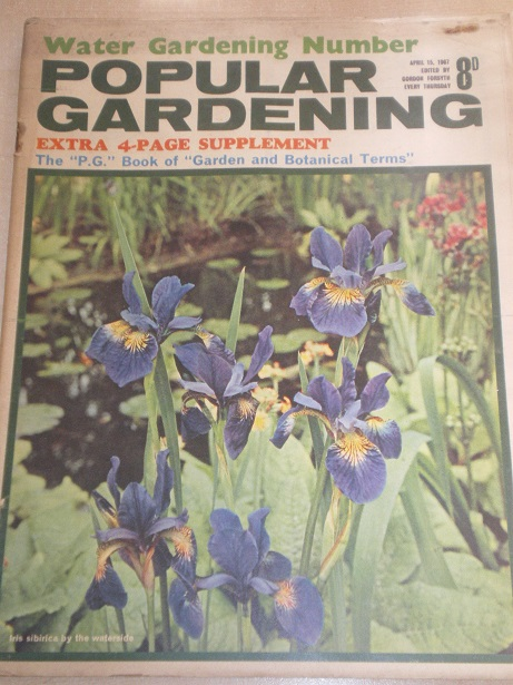 POPULAR GARDENING magazine, April 15 1967 issue for sale. Original BRITISH publication from Tilley,