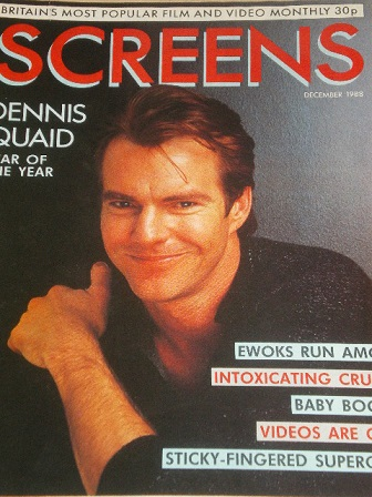 SCREENS magazine, December 1988 issue for sale. DENNIS QUAID. Original British FILM publication from