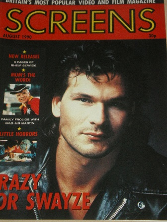 SCREENS magazine, August 1990 issue for sale. PATRICK SWAYZE. Original British FILM publication from