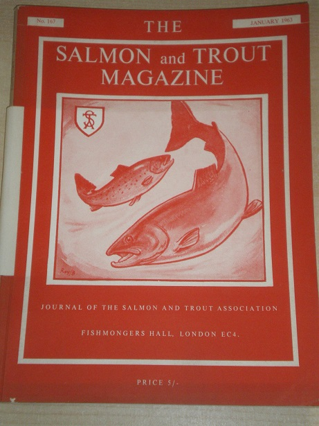 THE SALMON AND TROUT MAGAZINE, Number 167, January 1963 issue for sale. ANNUAL GENERAL MEETING. Orig