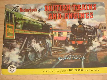 BETTERBOOK BRITISH TRAINS ENGINES FOR SALE ILLUSTRATIONS BY ROLAND DAVIES VINTAGE CHILDRENS PUBLICAT