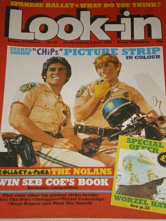 LOOK-IN magazine, 6 June 1981 issue for sale. CHIPS. Original gifts from Tilleys, Chesterfield, Derb
