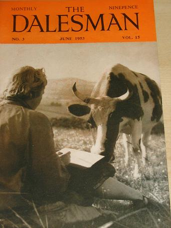 THE DALESMAN magazine, June 1953 issue for sale. YORKSHIRE DALES LIFE AND INDUSTRY. Birthday gifts f