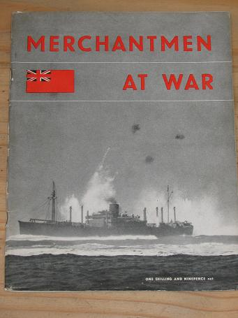 1ST. ED. BOOK 1944 MERCHANTMEN AT WAR HMSO FOR SALE ORIGINAL VINTAGE WW2 MILITARY PUBLICATION WARTI