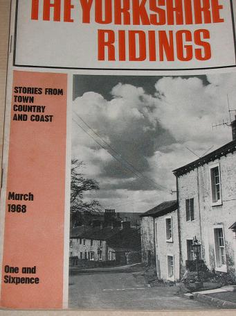 THE YORKSHIRE RIDINGS magazine, March 1968 issue for sale. FOR YORKSHIRE FOLK. Birthday gifts from T
