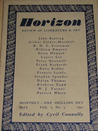 HORIZON magazine, May 1940 issue for sale. DYLAN THOMAS, LEE, CONNOLLY, SPENDER, SCARFE. Scarce, ear