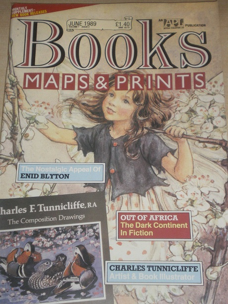 BOOKS MAPS AND PRINTS magazine, June 1989 issue for sale. ENID BLYTON, TUNNICLIFFE. Original English