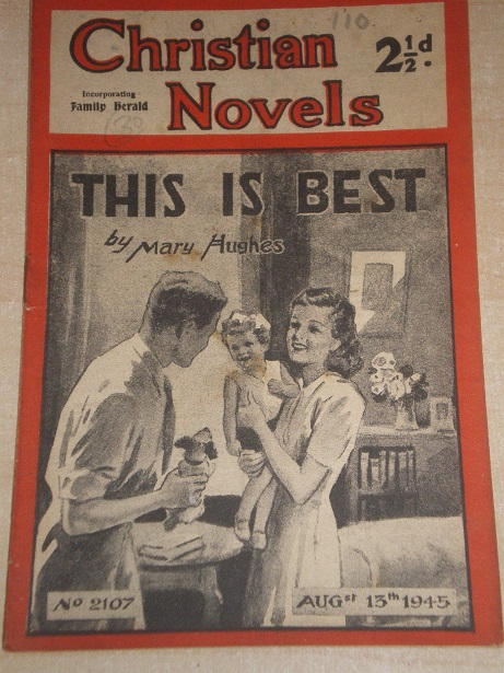 CHRISTIAN NOVELS, August 13 1945 issue for sale. MARY HUGHES, 2107. Original British publication fro