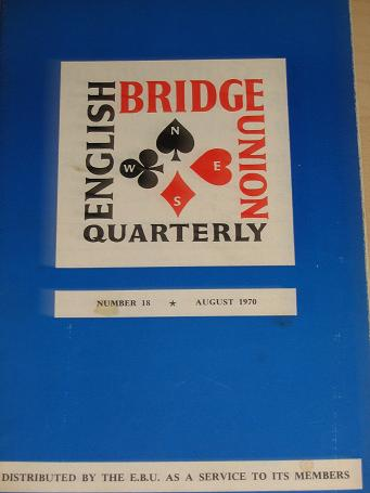 ENGLISH BRIDGE UNION QUARTERLY magazine Number 18, August 1970 issue for sale. Vintage CARDS, GAMES