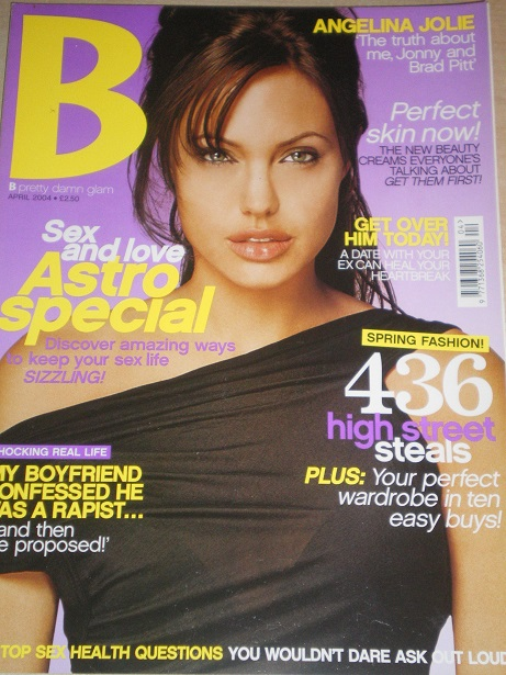 B magazine, April 2004 issue for sale. ANGELINA JOLIE. Original British publication from Tilley, Che