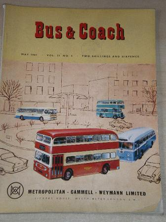 BUS AND COACH magazine, May 1961 issue for sale. Original British publication from Tilley, Chesterfi
