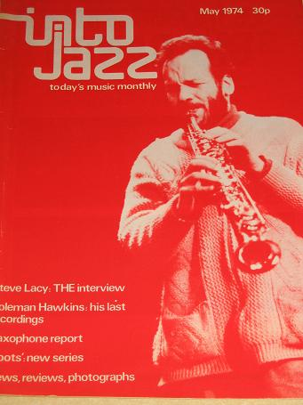 INTO JAZZ magazine, May 1974 issue for sale. STEVE LACY. Birthday gifts from Tilleys, Chesterfield,