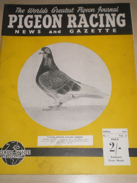 PIGEON RACING NEWS AND GAZETTE, April 1961 issue for sale. Original BRITISH publication from Tilley,