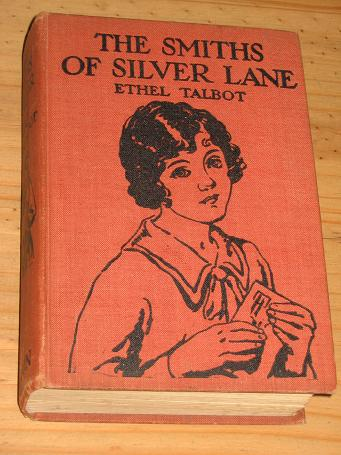 ETHEL TALBOT SMITHS OF SILVER LANE GIRLS STORY BOOK FOR SALE PAST PRESENTS IN PRINT