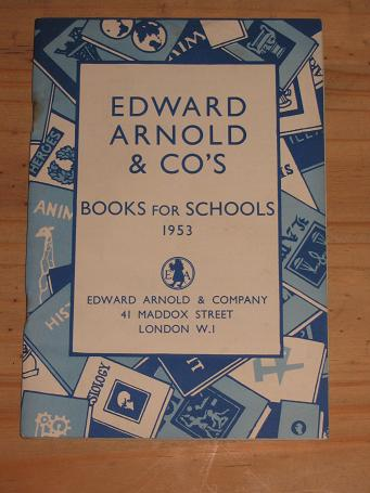 BOOKS FOR SCHOOLS 1953 ARNOLD CATALOGUE FOR SALE PURE NOSTALGIA ARCHIVES CLASSIC IMAGES OF THE TWENT