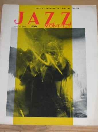 JAZZ MONTHLY MAGAZINE MARCH 1963 BACK ISSUE FOR SALE VINTAGE MUSIC PUBLICATION PURE NOSTALGIA ARCHIV