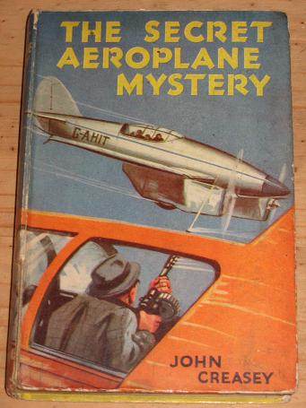JOHN CREASEY SECRET AEROPLANE MYSTERY SCARCE COLLECTABLE BOOK FOR SALE PURE NOSTALGIA ARCHIVES CLASS
