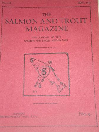 The SALMON AND TROUT MAGAZINE, May 1943 issue for sale. Original British publication from Tilley, Ch