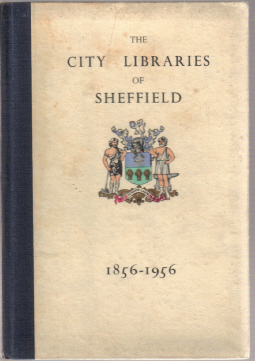 CITY LIBRARIES SHEFFIELD 1856-1956 VINTAGE PUBLICATION FOR SALE