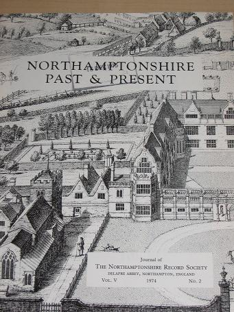 NORTHAMPTONSHIRE PAST AND PRESENT Volume 5 Number 2 issue for sale. 1974 LOCAL HISTORY publication.
