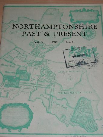 NORTHAMPTONSHIRE PAST AND PRESENT Volume 5 Number 5 issue for sale. 1977 LOCAL HISTORY publication.