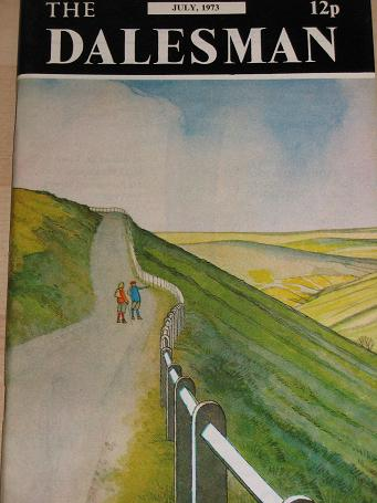 THE DALESMAN magazine, July 1973 issue for sale. IONICUS. Vintage YORKSHIRE DALES publication. Class