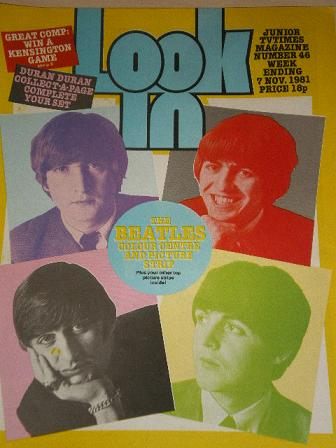 LOOK-IN magazine, 7 November 1981 issue for sale. THE BEATLES. Original gifts from Tilleys, Chesterf