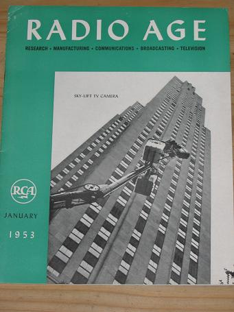 RADIO AGE MAGAZINE JANUARY 1953 BACK ISSUE FOR SALE VINTAGE RCA PUBLICATION RESEARCH MANUFACTURING C